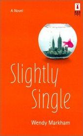 Slightly Single (Red Dress Ink)