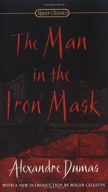 The Man in the Iron Mask (Signet Classics)