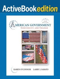 American Government: Continuity and Change, Active Books Edition, 2008 Edition