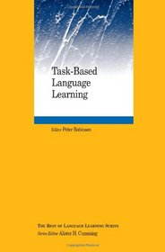 Task-Based Language Learning (Best of Language Learning Series)