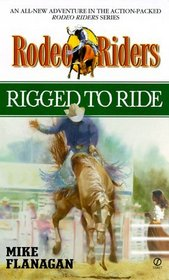 Rigged to Ride (Rodeo Riders)