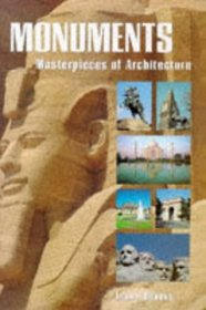 Monuments: Masterpieces of Archiecture (Masterpieces of Architecture)
