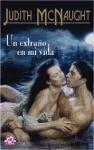Un Extrano En Mi Vida/ Thender Triumph (Cisne) (Spanish Edition)
