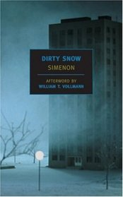 Dirty Snow (New York Review Books Classics)