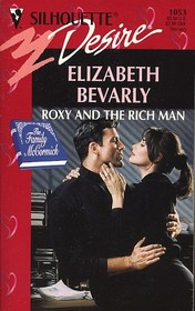 Roxy And The Rich Man (The Family Mccormick) (Silhouette Desire, No 1053)