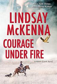 Courage Under Fire (Silver Creek)