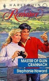 Master of Glen Crannach (Harlequin Romance, No 3093)