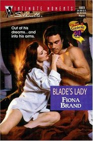 Blade's Lady (Lombards, Bk 3) (Silhouette Intimate Moments, No 1023)