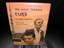 The Most Terrible Turk: A Story of Turkey