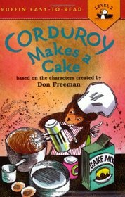 Corduroy Makes a Cake (Puffin Easy-to-Read, Level 2)