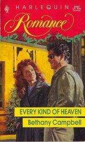 Every Kind Of Heaven (Harlequin Romance, No 3163)