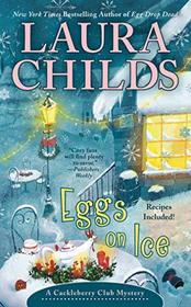 Eggs on Ice (A Cackleberry Club Mystery)