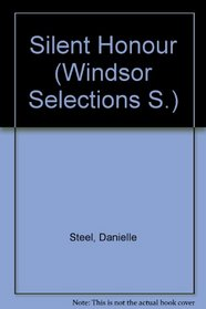 Silent Honour (Windsor Selections S)