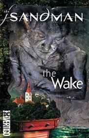 Sandman Vol. 10: The Wake 30th Anniversary Edition (Sandman: the Wake)