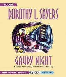 Gaudy Night: A Lord Peter Wimsey Mystery (Lord Peter Wimsey/Harriet Vane Mysteries)