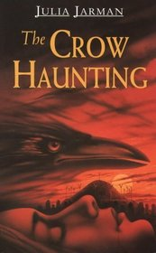 The Crow Haunting