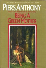 Being a Green Mother (Incarnations of Immortality, Bk 5)