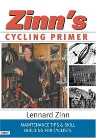 Zinn's Cycling Primer: Maintenance Tips  Skill Building for Cyclists