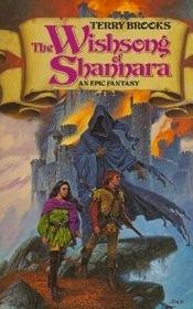 The Wishsong of Shannarra - Bk 3 of the Sword of Shannara