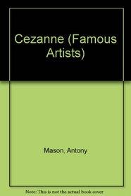 Cezanne (Famous Artists Series)