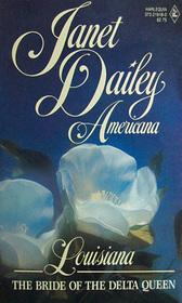 The Bride of the Delta Queen (Americana: Louisiana, No 18)
