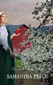 A Simple Kiss: Amish Romance (The Amish Bonnet Sisters)