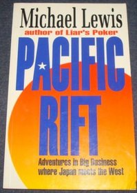 Pacific Rift - Adventures in Big Business Where Japan Meets the West