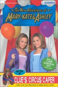 The Case of Clue's Circus Paper (New Adventures of Mary-Kate & Ashley, #35)