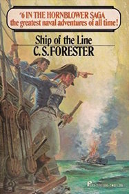 Ship of the Line : #6 in the Hornblower Saga