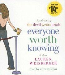 Everyone Worth Knowing (Audio CD) (Abridged)