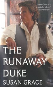 The Runaway Duke (Reluctant Heroes, Bk 2)