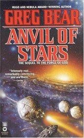 Anvil of Stars (Forge of God, Bk 2)
