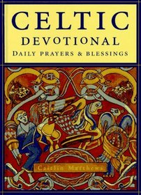 The Celtic Devotional : Daily Prayers and Blessings