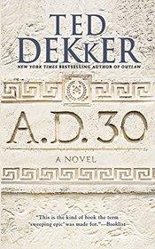 A.D. 30 (A.D., Bk 1)