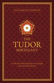 The Tudor Miscellany