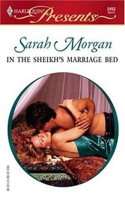 In the Sheikh's Marriage Bed (Surrender to the Sheikh) (Harlequin Presents, No 2453)