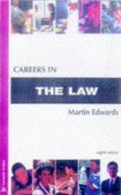 Careers in the Law (Careers In...)