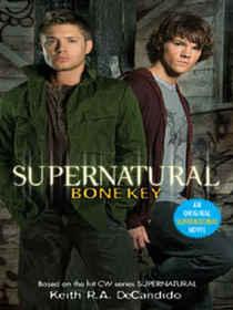 Bone Key (Supernatural, Bk 3)