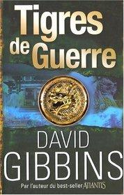 Tigres de guerre (French Edition)