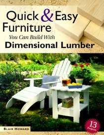Quick  Easy Furniture You Can Build With Dimensional Lumber