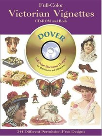 Full-Color Victorian Vignettes CD-ROM and Book (Dover Pictorial Archives)