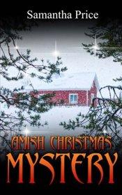 Amish Christmas Mystery (Ettie Smith Amish Mysteries) (Volume 10)