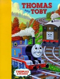 Thomas and Toby (Thomas  Friends)