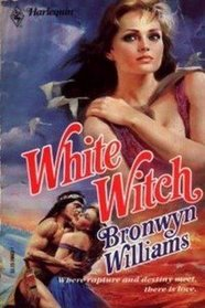 White Witch (Harlequin Historical, No 3)