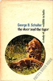 Deer and the Tiger: A Study of Wildlife in India