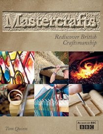 Mastercrafts: Rediscover British Craftsmanship