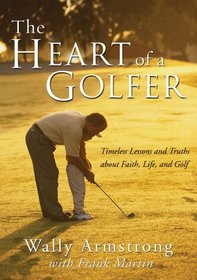 Heart of a Golfer, The