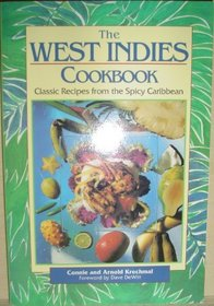 The West Indies Cookbook: Classic Recipes from the Spicy Caribbean
