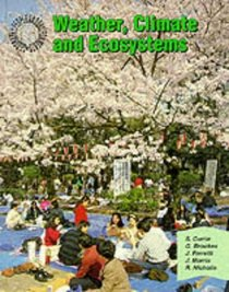 Weather, Climate and Ecosystems: Student Book (Geography: People and Environments)