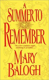 A Summer To Remember (Bedwyn, Bk 2)